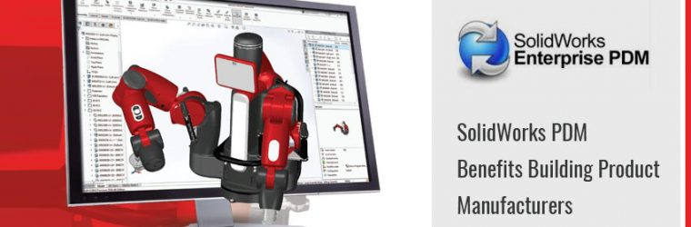 Sheet Metal Design Reuse, SolidWorks PDM Benefits Building Product Manufacturers