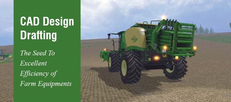 CAD Design for Farm Equipments