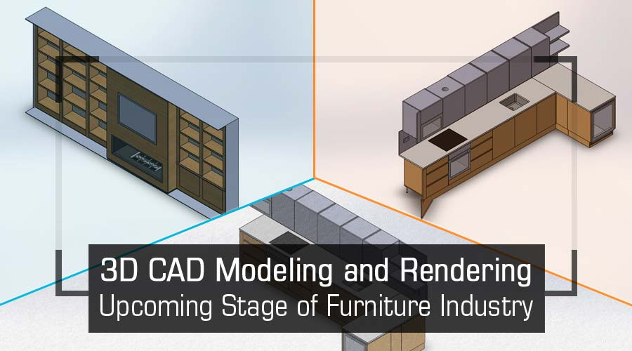 3D CAD modeling and rendering of furniture